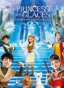 Cinéma : La Princesse des glaces, le monde des miroirs magiques @ Cinéma de Matour