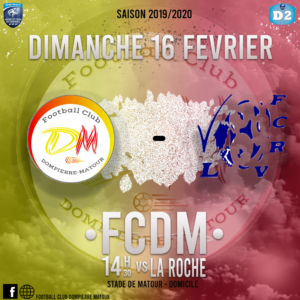 Match de Foot : FCDM vs La Roche Vineuse @ Stade de Matour